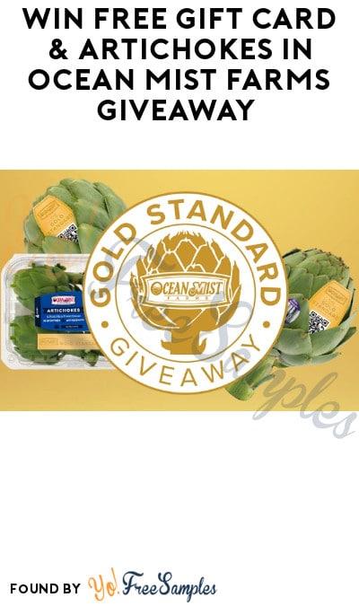 Win FREE Gift Card & Artichokes in Ocean Mist Farms Giveaway