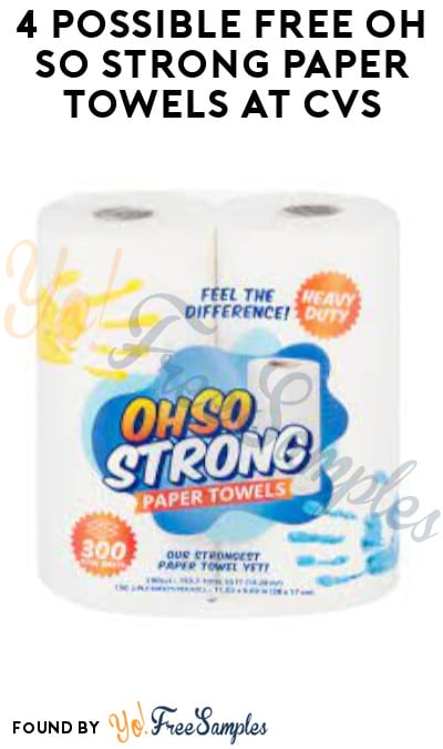 4 Possible FREE Oh So Strong Paper Towels at CVS (App/ Coupon Required)