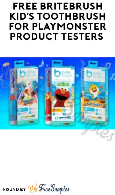 FREE BriteBrush Kid's Toothbrush for PlayMonster Product Testers (Must Apply)
