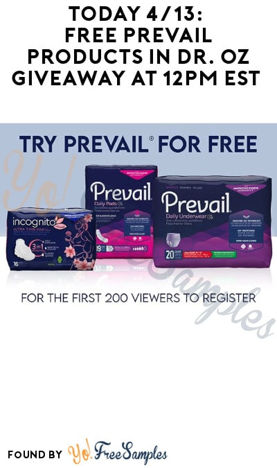 Today 4/13: FREE Prevail Products in Dr. Oz Giveaway at 12PM ET