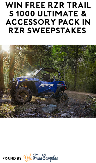 Win FREE RZR Trail S 1000 Ultimate & Accessory Pack in RZR Sweepstakes