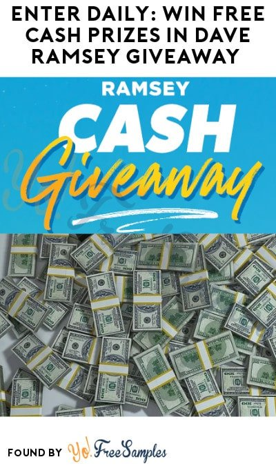 Enter Daily: Win FREE Cash Prizes in Dave Ramsey Giveaway