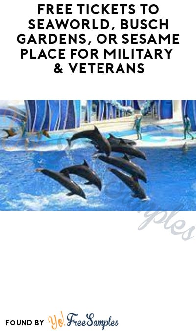 FREE Tickets to SeaWorld, Busch Gardens, or Sesame Place for Military & Veterans (ID Required)