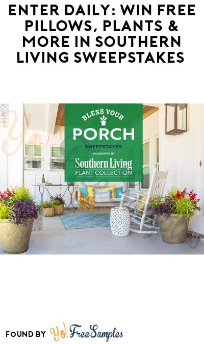 Enter Daily: Win FREE Pillows, Plants & More in Southern Living Sweepstakes