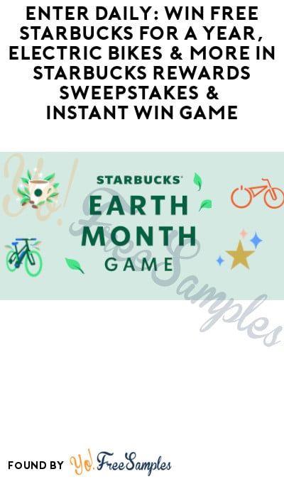 Enter Daily: Win FREE Starbucks for a Year, Electric Bikes & More in Starbucks Rewards Sweepstakes & Instant Win Game
