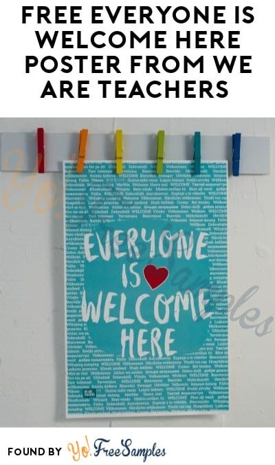FREE Everyone Is Welcome Here Poster from We Are Teachers (School's Only)