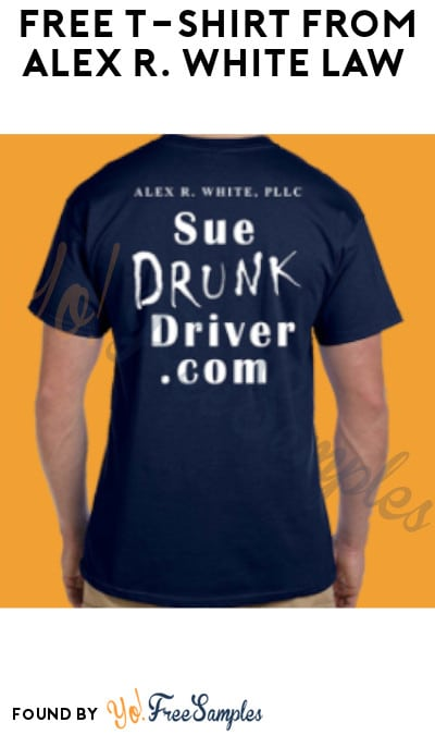 FREE T-Shirt from Alex R. White Law (Kentucky & Indiana Only)