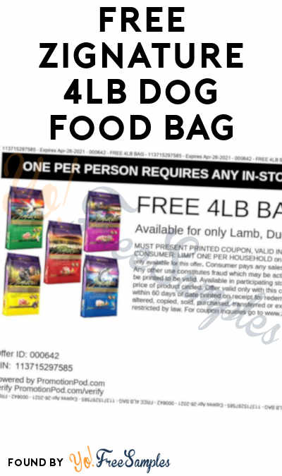 FREE Zignature 4LB Dog Food Bag With Any In-Store Purchase