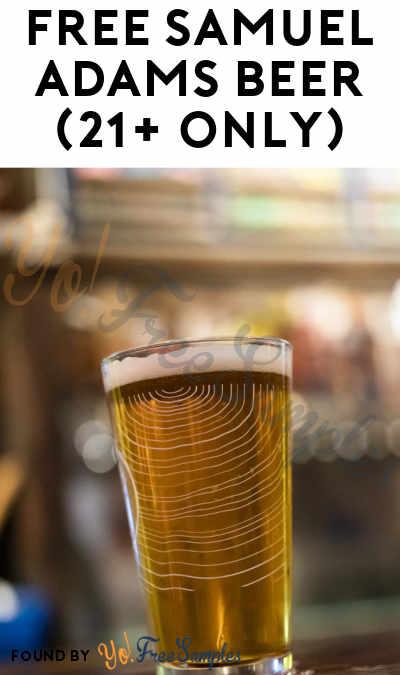 FREE Samuel Adams Beer (21+ Only)