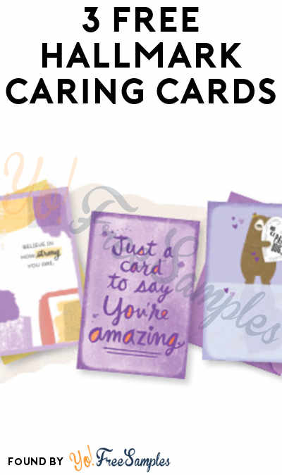 3 FREE Hallmark Caring Cards
