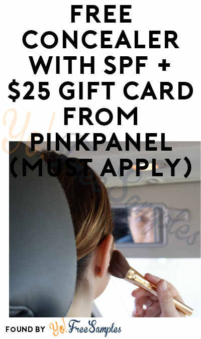 FREE Concealer with SPF + $25 Gift Card From PinkPanel (Must Apply)