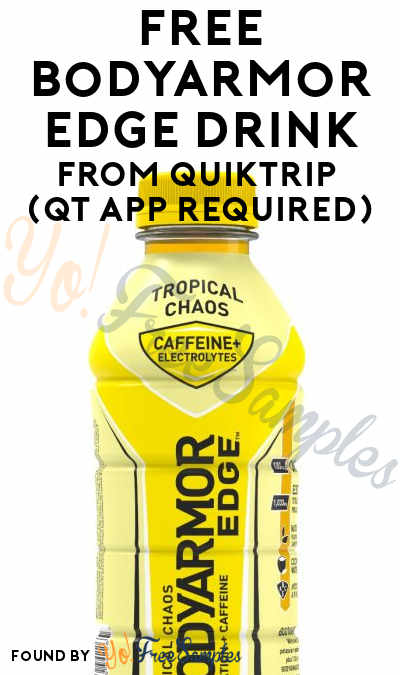 FREE Bodyarmor Edge Drink From QuikTrip (QT App Required)