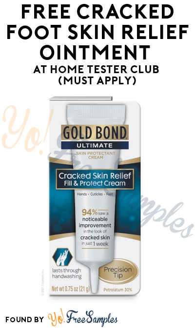 FREE Cracked Foot Skin Relief Ointment At Home Tester Club (Must Apply)