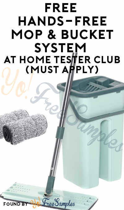 FREE Hands-Free Mop & Bucket System At Home Tester Club (Must Apply)