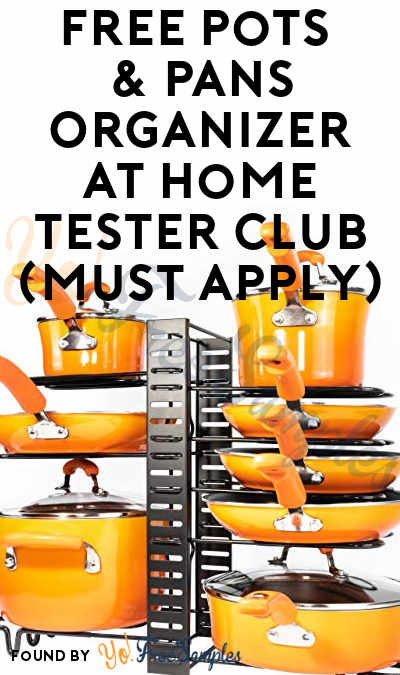 FREE Pots & Pans Organizer At Home Tester Club (Must Apply)