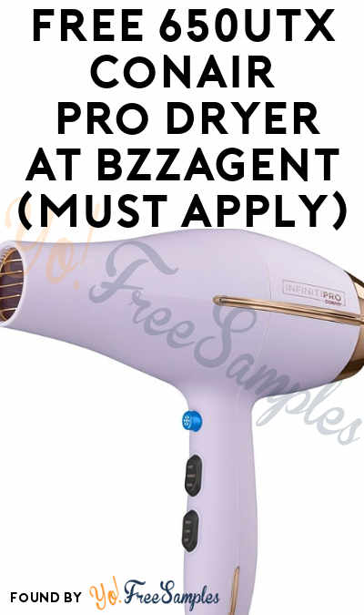 FREE 650UTX InfinitiPRO by Conair 1875W Luxe Pro Dryer At BzzAgent (Must Apply)