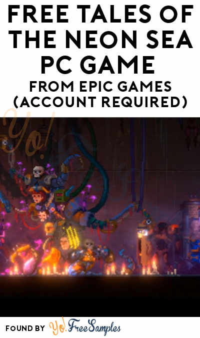FREE Tales of the Neon Sea PC Game From Epic Games (Account Required)