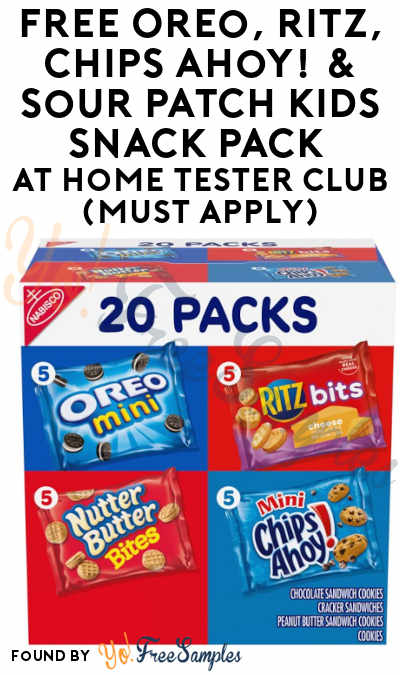 FREE Oreo, RITZ, Chips Ahoy! & Sour Patch Kids Snack Pack At Home Tester Club (Must Apply)