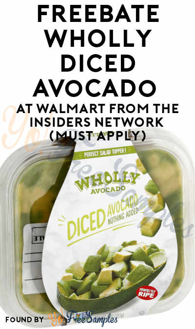 FREEBATE WHOLLY Diced Avocado at Walmart from The Insiders Network (Must Apply)