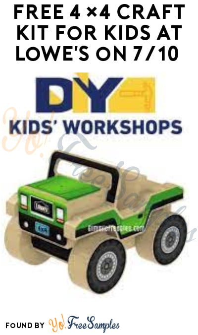 FREE 4×4 Craft Kit for Kids at Lowe's on 7/10 (Must Register from 6/12)