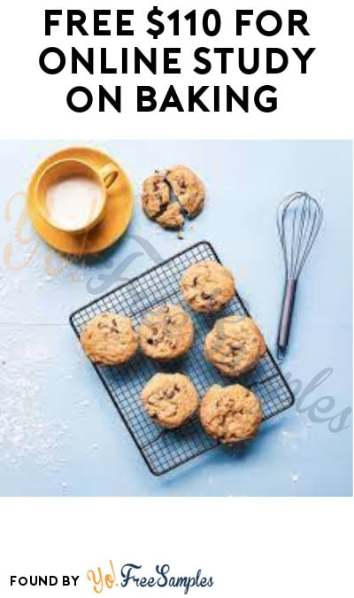 FREE $110 for Online Study on Baking (Must Apply)