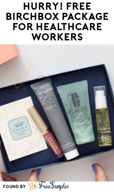 FREE Birchbox Package for Healthcare Workers (Nomination Required)