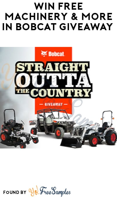 Win FREE Machinery & More in Bobcat Giveaway