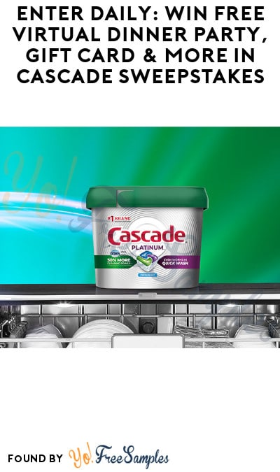 Enter Daily: Win FREE Virtual Dinner Party, Gift Card & More in Cascade Sweepstakes
