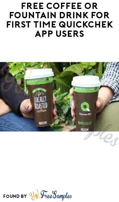 FREE Coffee or Fountain Drink for First Time QuickChek App Users