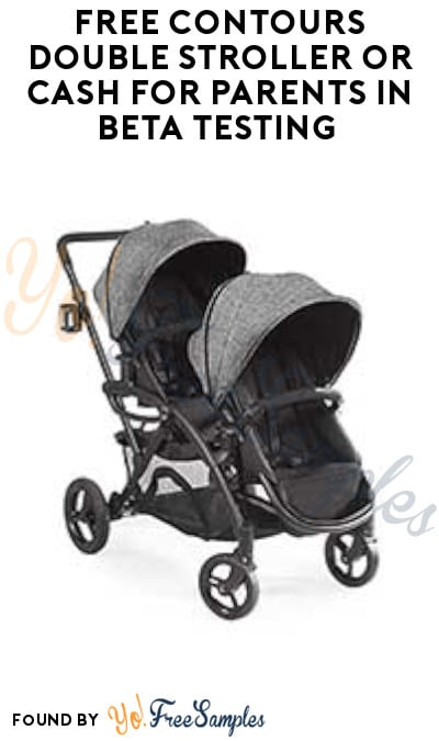 FREE Contours Double Stroller or Cash for Parents in Beta Testing (Must Apply)