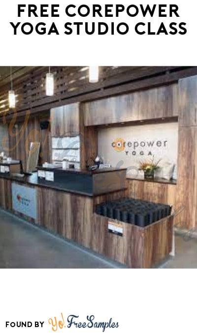 FREE CorePower Yoga Studio Class (Code Required)
