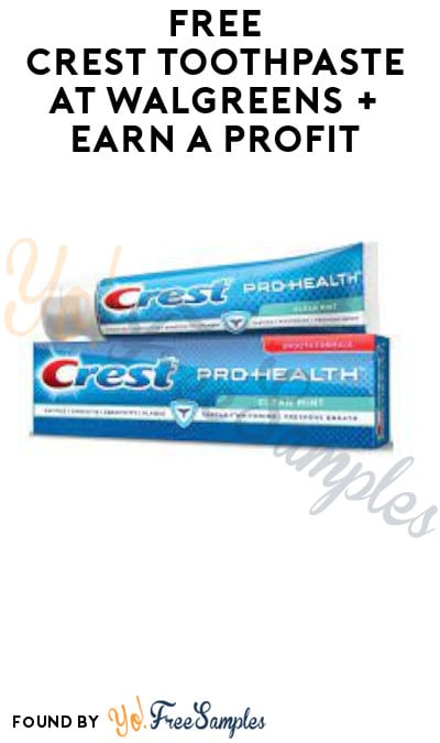 FREE Crest Toothpaste at Walgreens + Earn A Profit (Account/ Coupon & Ibotta Required)
