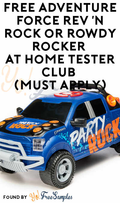 FREE Adventure Force Rev 'n Rock or Rowdy Rocker At Home Tester Club (Must Apply)