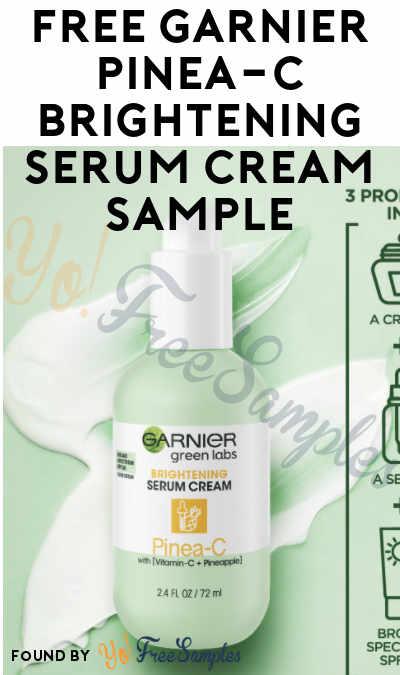 FREE Garnier Pinea-C Brightening Serum Cream Sample