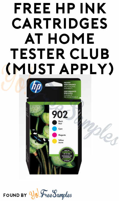 FREE HP Ink Cartridges At Home Tester Club (Must Apply)