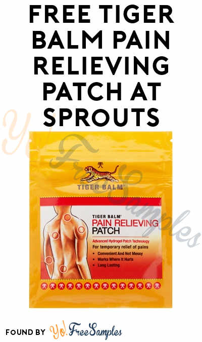 FREE Tiger Balm Pain Relieving Patch At Sprouts