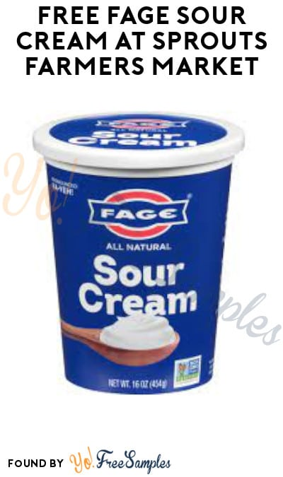 FREE Fage Sour Cream at Sprouts Farmers Market