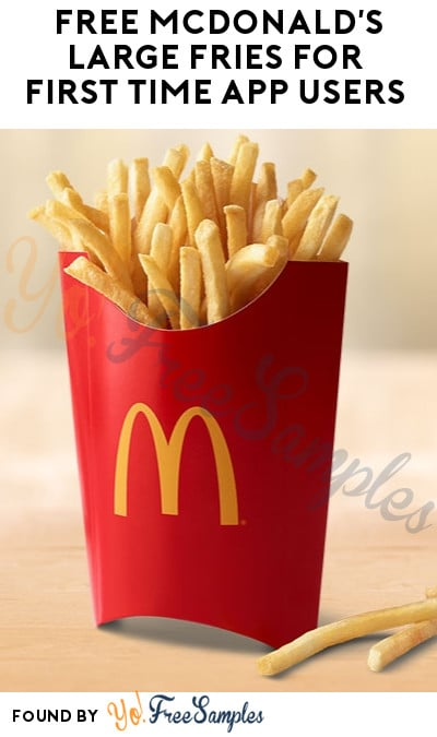 FREE McDonald's Large Fries for First Time App Users