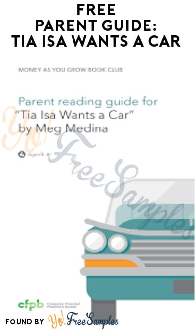 FREE Parent Reading Guide: Tia Isa Wants a Car