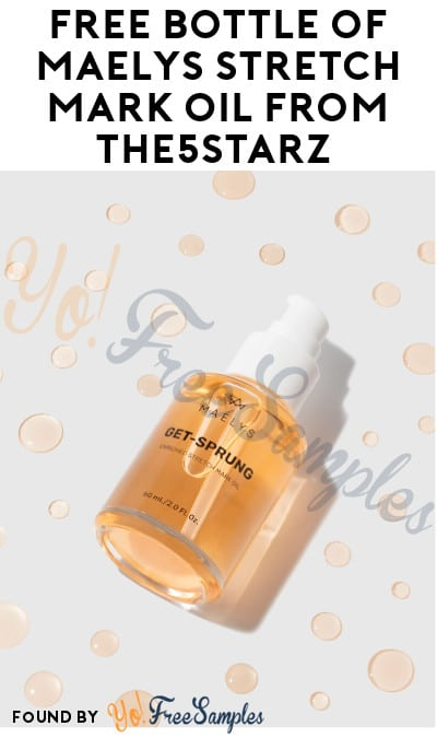 FREE Bottle of Maelys Stretch Mark Oil for Product Testers from The5Starz (Instagram Required)