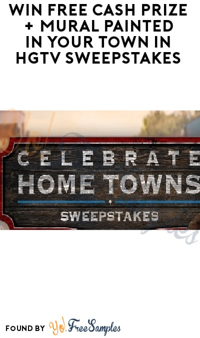 Win FREE Cash Prize + Mural Painted in Your Town in HGTV Sweepstakes (Ages 21 & Older Only)