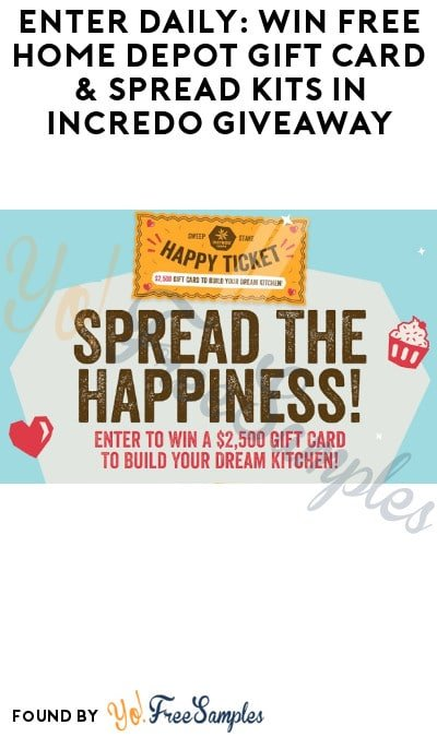 Enter Daily: Win FREE Home Depot Gift Card & Spread Kits in Incredo Giveaway