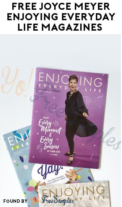 FREE Joyce Meyer Enjoying Everyday Life Magazines