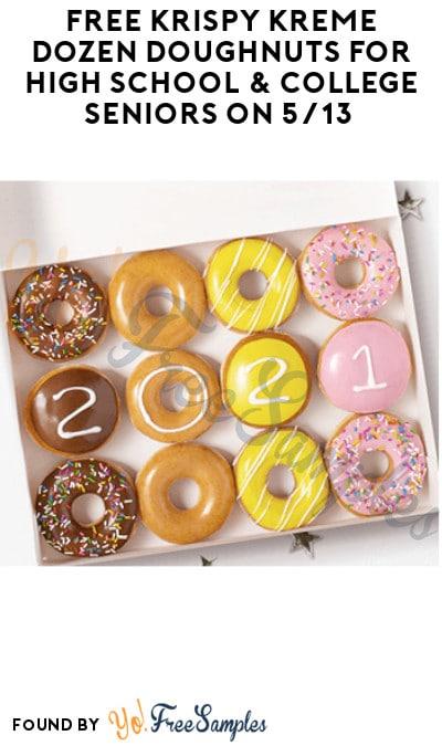FREE Krispy Kreme Dozen Doughnuts for High School & College Seniors on 5/13 (Swag/ ID Required)