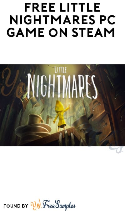 FREE Little Nightmares PC Game on Steam (Account Required)