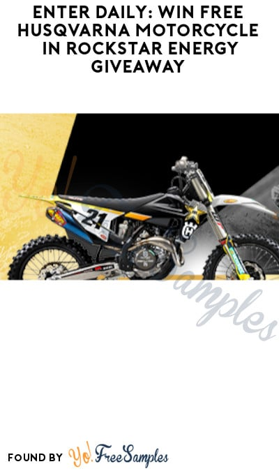 Enter Daily: Win FREE Husqvarna Motorcycle in Rockstar Energy Giveaway (Select States Only)