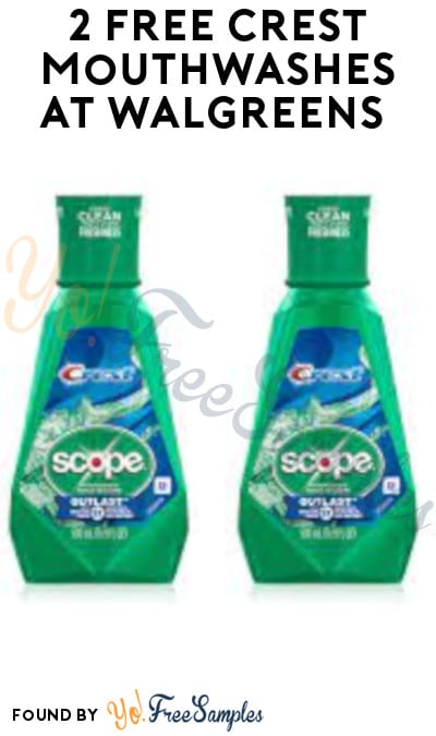 2 FREE Crest Mouthwashes at Walgreens + Earn A Profit (Rewards Required)