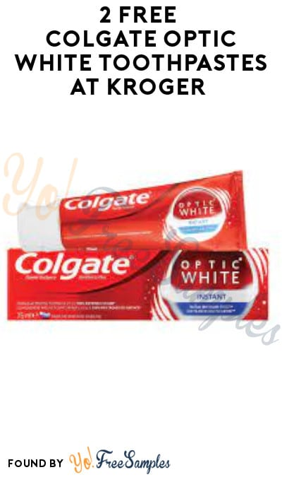 2 FREE Colgate Optic White Toothpaste at Kroger (Account/ Coupon Required)