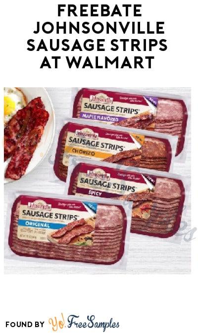 FREEBATE Johnsonville Sausage Strips at Walmart (Fetch Rewards Required)