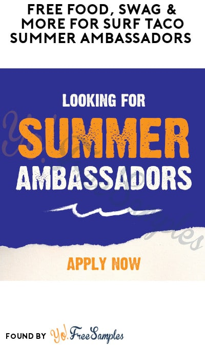 FREE Food, Swag & More for Surf Taco Summer Ambassadors (Must Apply + Instagram Required)